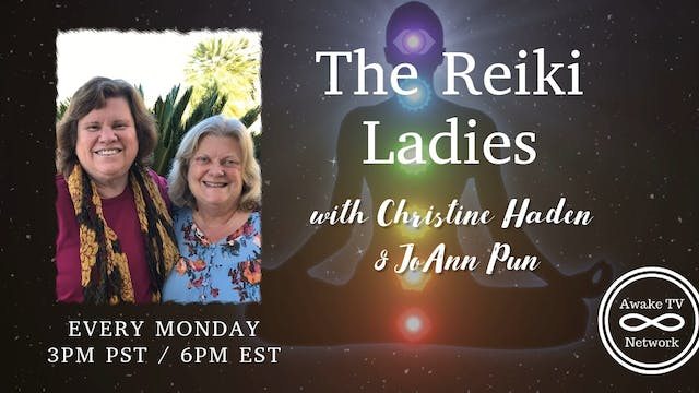 """The Reiki Ladies"" with Christine Had..."