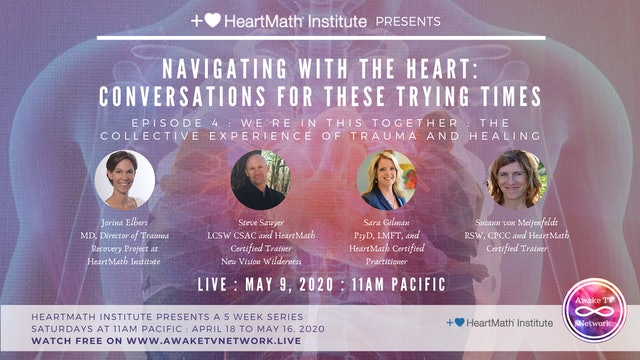 Navigating with the Heart: Conversations for These Trying Times {HeartMath E4}