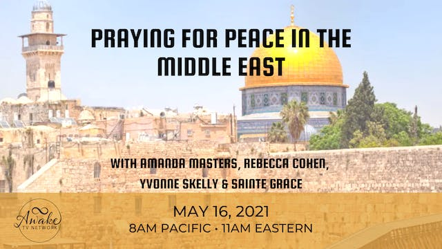Praying for Peace in the Middle East ...