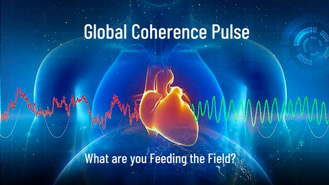 Global Coherence Pulse - Heart-Center...