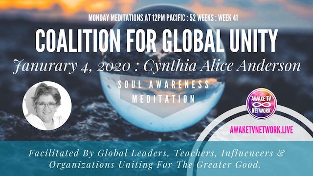 Coalition for Global Unity - Meditation w/ Cynthia Alice Andersen - Jan. 4, 2021