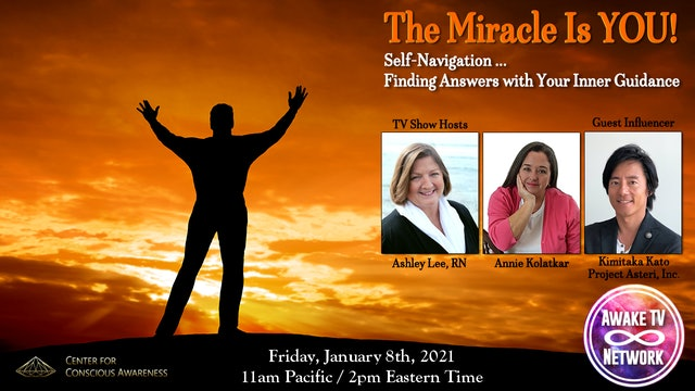 """The Miracle Is YOU!"" with Ashley Lee & Annie Kolatkar, Guest Kimi Kato S5E3"