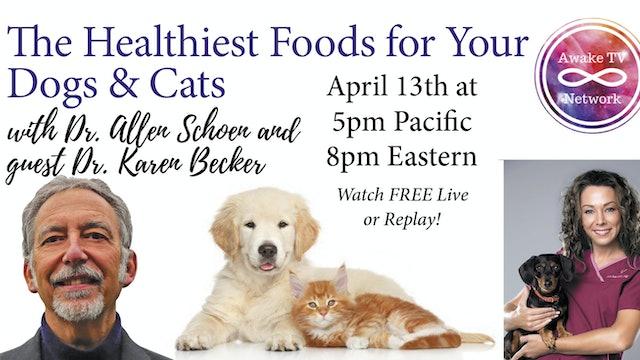 """""""Awakening with Your Animal Family"""" w/ Dr. Allen Schoen & Dr. Karen Becker S2E2"""