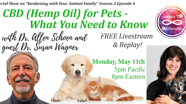 """""""CBD for Pets - What You Need to Know"""" Dr. Allen Schoen & Dr. Susan Wagner S2E6"""