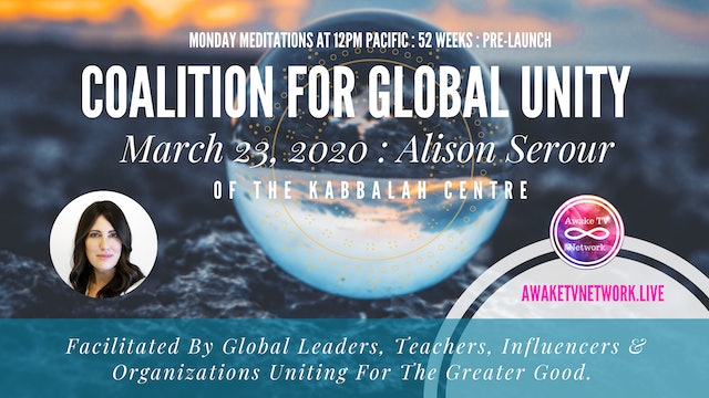 Coalition for Global Unity - Meditation with Alison Serour and Kabbalah Centres