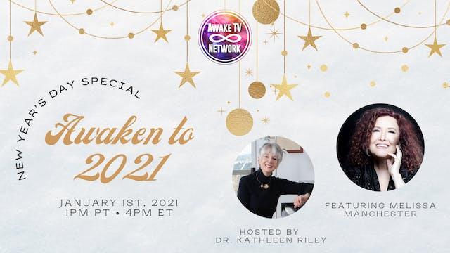 Awaken to 2021 ~New Year's Day SPECIA...