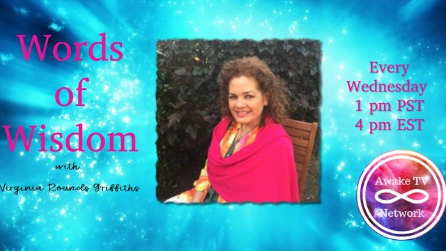 """""""Words of Wisdom"""" with Virginia Rounds Griffiths S2E10"""
