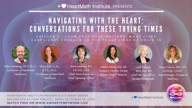 Navigating with the Heart: Conversations for These Trying Times {HeartMath E3}
