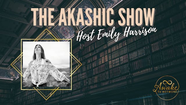 """""""The Akashic Show - Uncover Radical S..."""