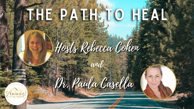 """""""The Path to Heal"""" with Rebecca Cohen and Dr. Paula Casella, Guest Linda S2E4"""