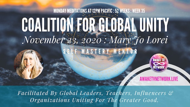 Coalition for Global Unity - Meditation with Mary Jo Lorei - Nov. 23, 2020