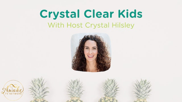 """Crystal Hilsley - Introduction to """"Crystal Clear Kids"""""""