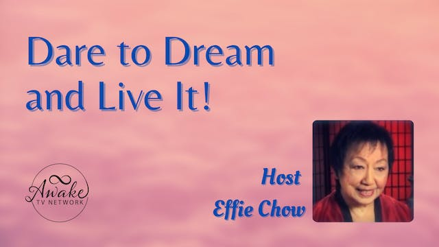 """Dr. Effie Chow """"Dare to Dream and Liv..."""