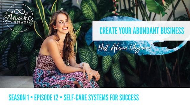 """Create Your Abundant Business"" with Alexia Usgaard S1E12"