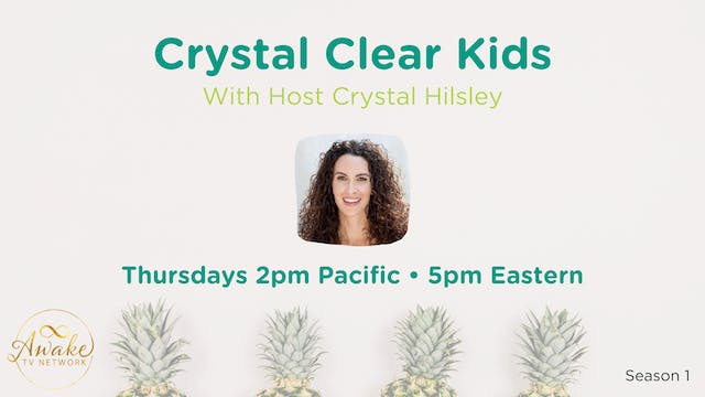 """""""Crystal Clear Kids"""" with Crystal Hil..."""