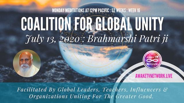 Coalition for Global Unity- Meditation with Brahmarshi Patriji - July 13th, 2020