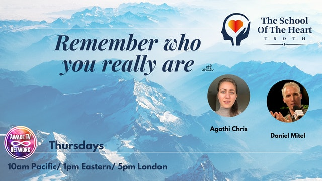 """Remember Who You Really Are"" with Agathi Chris & Daniel Mitel S1E4"