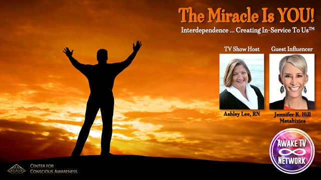 """The Miracle Is YOU!"" with Ashley Lee & Guest Jennifer K. Hill S5E5"