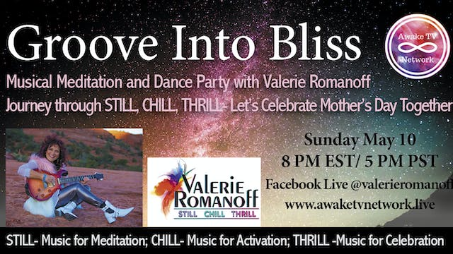 Groove Into Bliss: Musical Meditation...