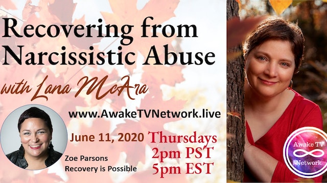"""""""Recovering from Narcissistic Abuse"""" Lana McAra & Guest Zoe Parsons S1E4"""