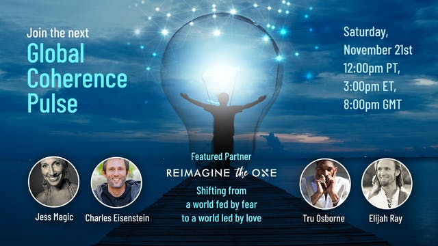 Global Coherence Pulse - REIMAGINE {H...