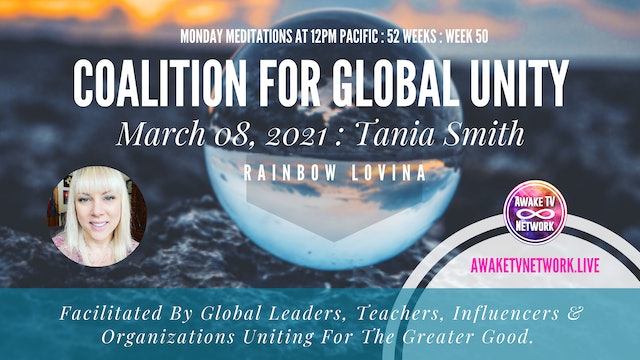 Coalition for Global Unity - Meditation with Tania Smith - March 8, 2021