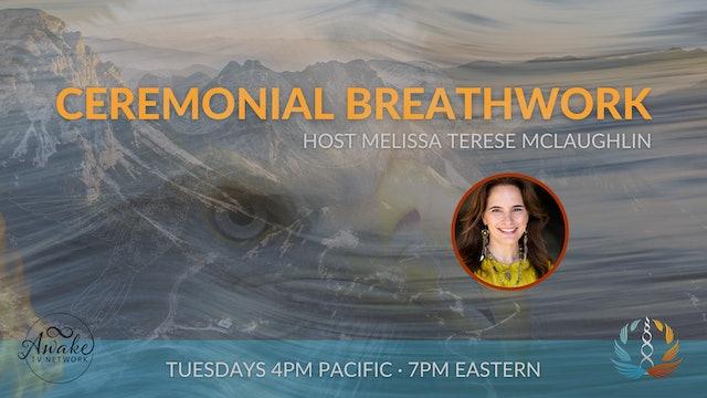 """Ceremonial Breathwork - Kidney Kindness"" with Melissa Terese McLaughlin S1E6"