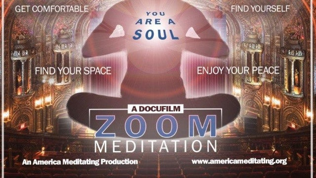 Zoom Meditation {A DocuFilm} - Produced by America Meditating, with Sister Jenna