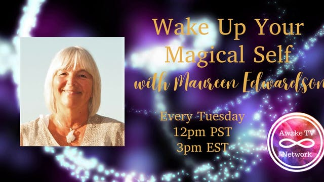 """""""Wake Up Your Magical Self"""" with Maur..."""