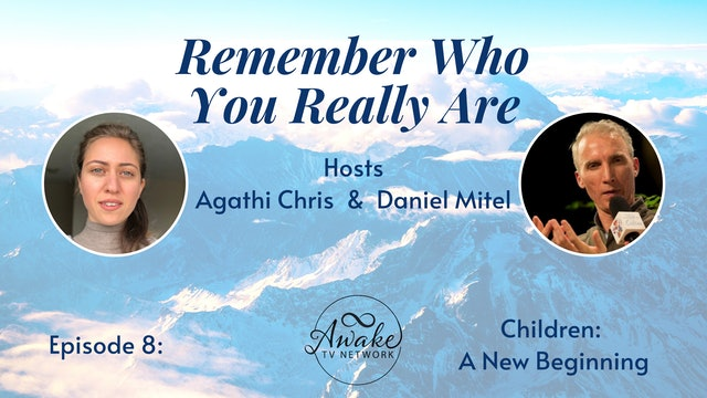 """""""Remember Who You Really Are"""" with Agathi Chris & Daniel Mitel S1E8"""