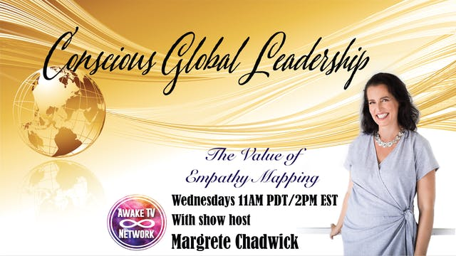 """Conscious Global Leadership - Empath..."
