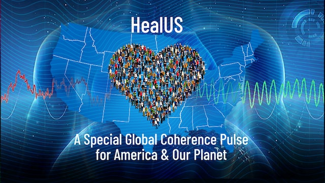 Global Coherence Pulse Special - HealUS: For America and the planet (10/31/2020)