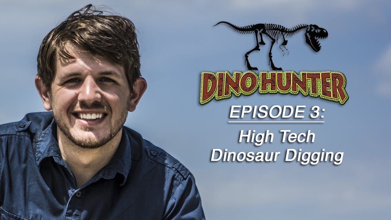 "Dino Hunter ""High Tech Dinosaur Digging"" Ep3"