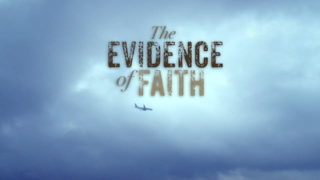 Patterns of Evidence: Evidence of Faith