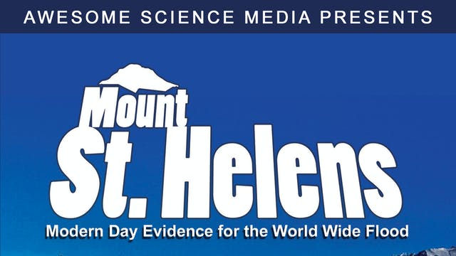 Mount St. Helens: Modern Day Evdience for the Global Flood