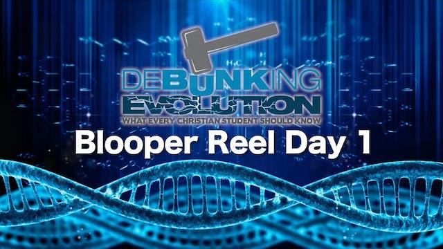 DE Bloopers Day 1