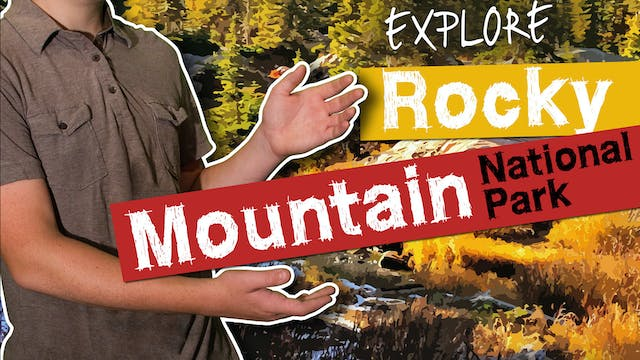 "Awesome Science ""Explore Rocky Mountain National Park"""