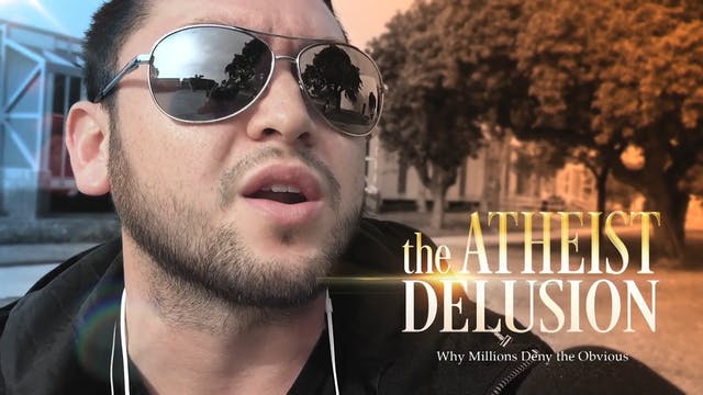 The Atheist Delusion Trailer