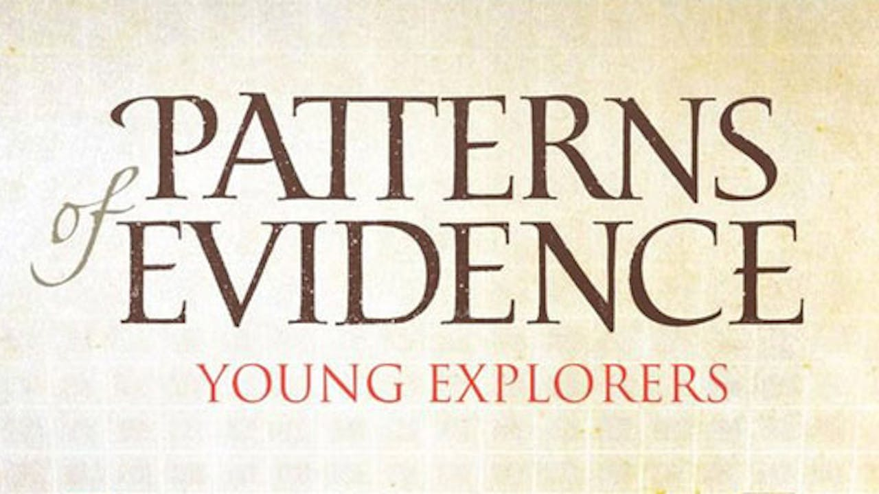 Patterns of Evidence: The Young Explorers Series