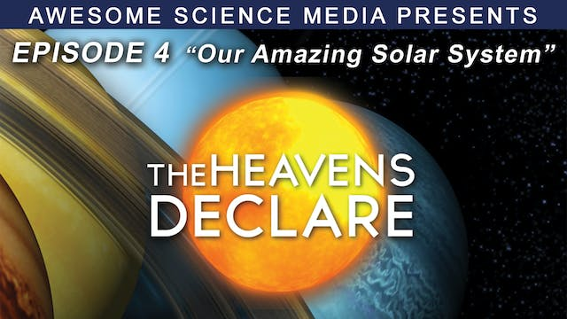 "The Heavens Declare ""The Amazing Solar System"""