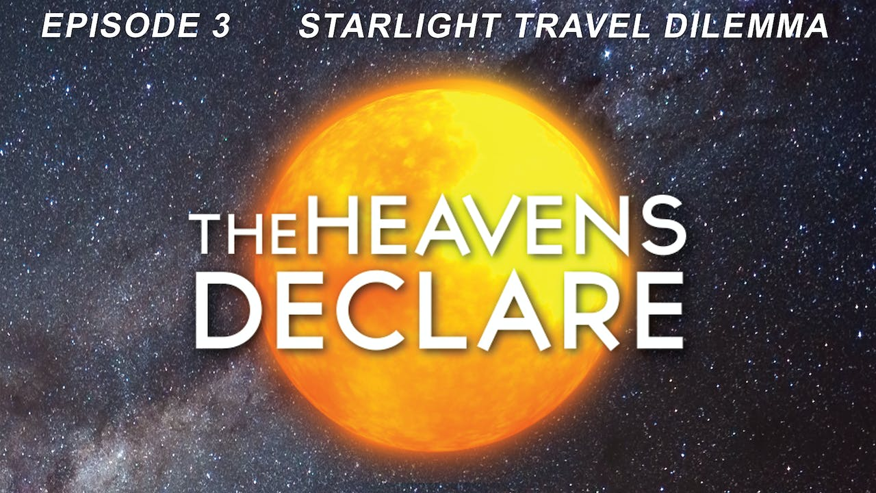 "The Heavens Declare ""The Starlight Travel Dilemma"""