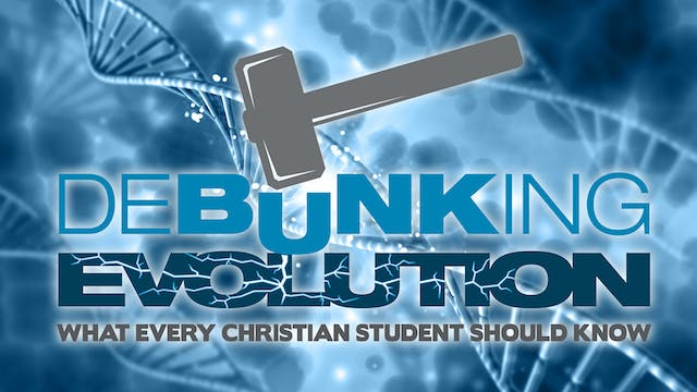 Debunking Evolution Program