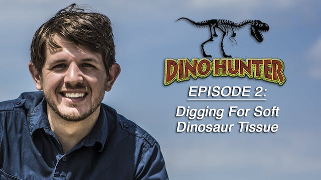 "DH ""Digging for Dinosaur Soft Tissue""..."