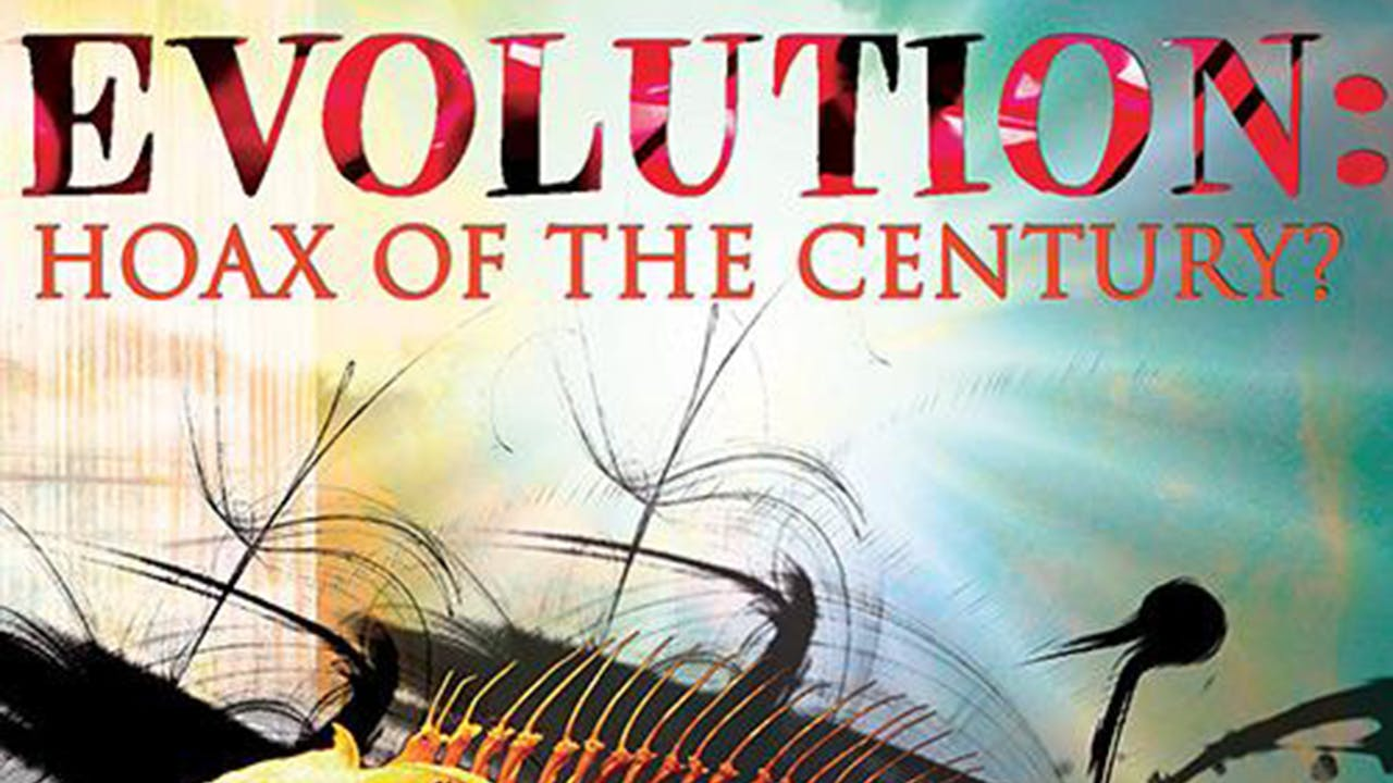 Evolution - Hoax of the Century
