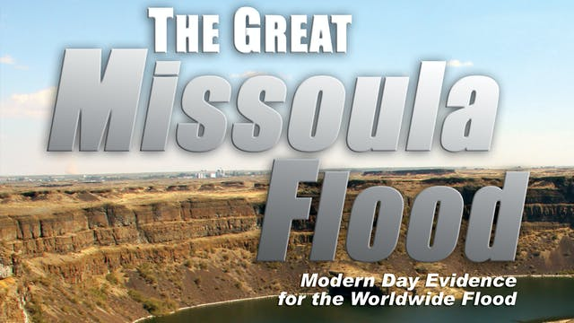 The Great Missoula Flood Documentary
