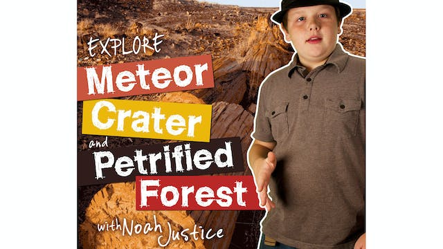 "AS ""Explore Meteor Crater / Petrified..."