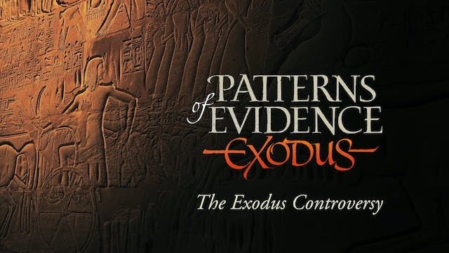 Patterns of Evidence: The Exodus Controversy