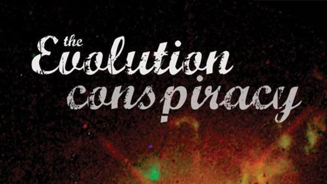 The Evolution Conspiracy