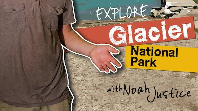 """AS """"Expolore Glacier National Park"""" T..."""
