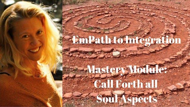 EmPath Calling forth Soul Aspects